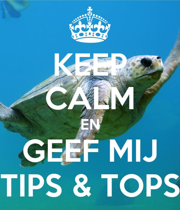 Keep Calm En Geef Mij Tips Amp Tops Poster Izzy Keep