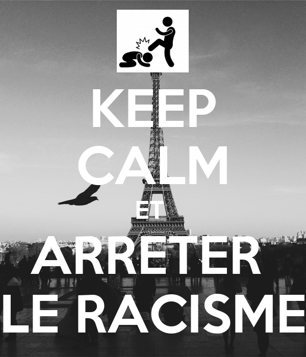 KEEP CALM ET ARRETER LE RACISME Poster | Batman | Keep ...