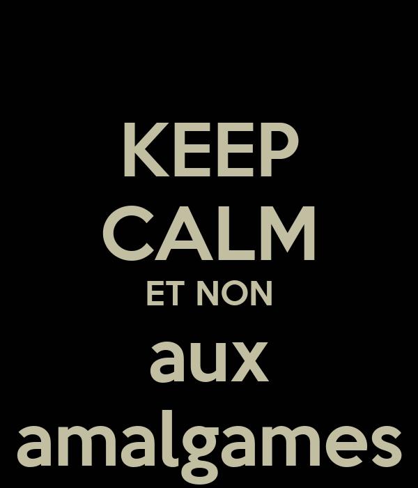 keep-calm-et-non-aux-amalgames.png