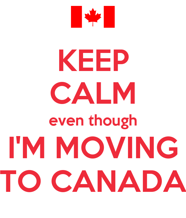 keep calm even though i m moving to canada poster tiago keep