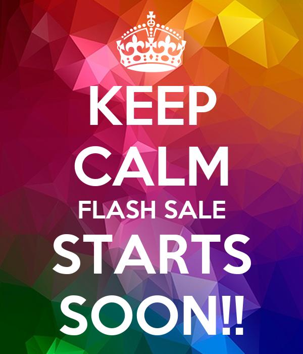 Keep Calm Flash Sale Starts Soon Poster Debbieroberts Keep Calm O Matic