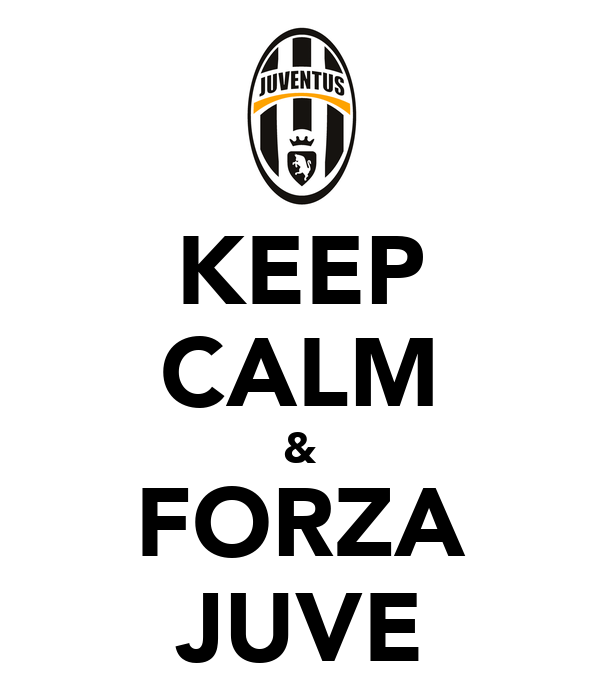 Le Topic du Foot! et des Sports  - Page 11 Keep-calm-forza-juve