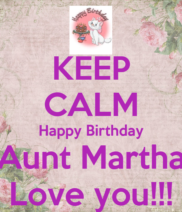 Happy birthday aunt pictures for facebook keep calm happy birthday