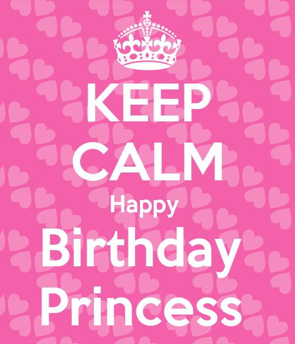 KEEP CALM Happy Birthday Princess Poster