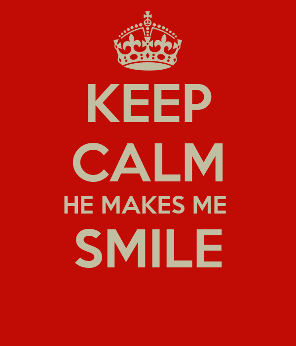 He Made Me Smile Quotes: Make Me Smile Quotes. QuotesGram