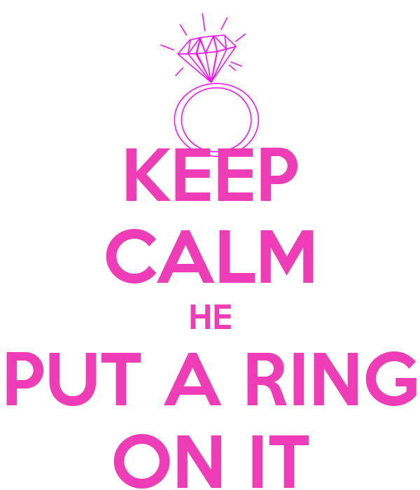 He Put A Ring On It Free Printable