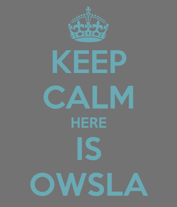 KEEP CALM HERE IS OWSLA Poster | OWSLA | Keep Calm-o-Matic