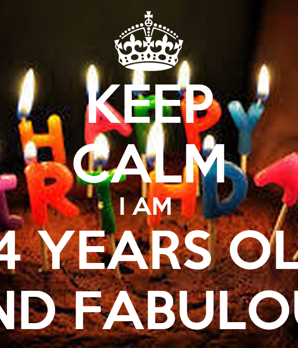 Keep Calm I Am 24 Years Old And Fabulous Poster Aspa
