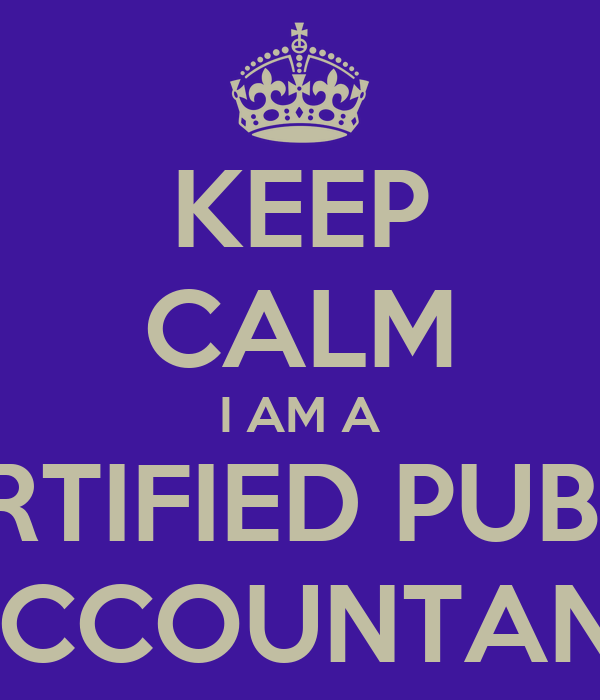Certified Public Accountant Wallpaper Keep Calm i am a Certified