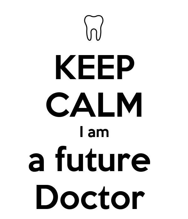 Future Doctor Wallpaper Keep Calm i am a Future Doctor