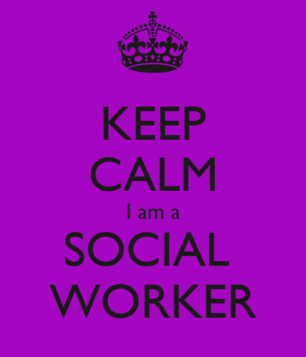 af02ad09f7dcd KEEP CALM I am a SOCIAL WORKER Poster | JKF | Keep Calm-o-Matic