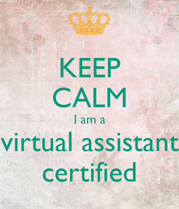 Keep Calm I Am A Virtual Assistant Certified Poster Teremontes