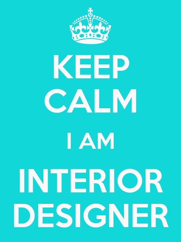 keep calm i am interior designer poster shooshoo