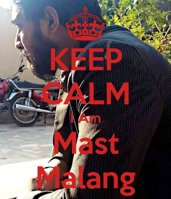 keep-calm-i-am-mast-malang-4.png