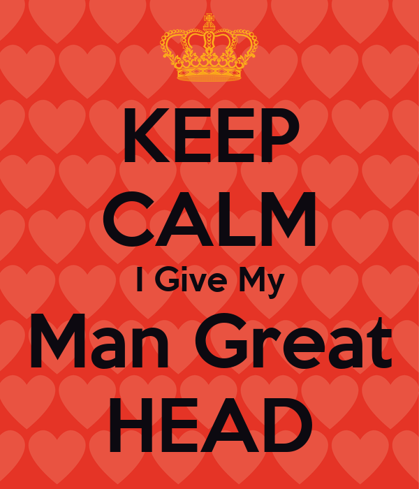How to give your man the best head