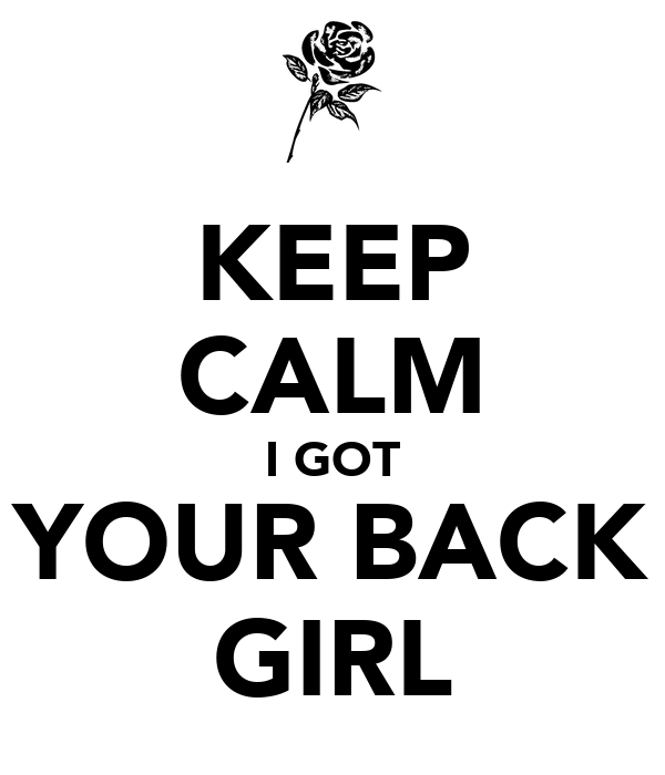 Royalty Free I Got Your Back Quotes - Allquotesideas