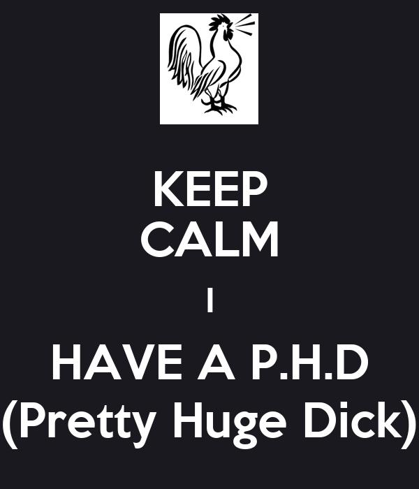 I Have A Huge Dick