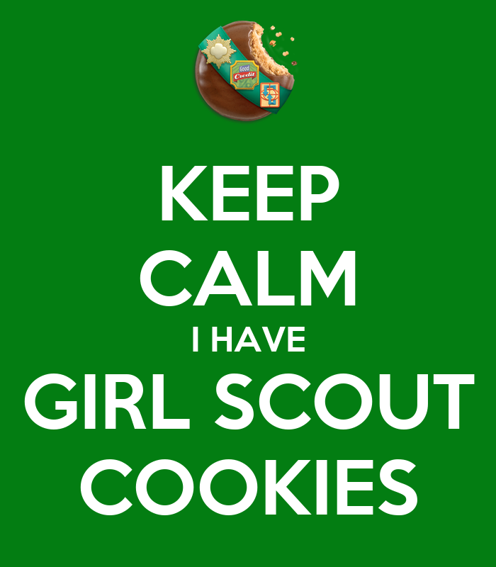 keep calm i have girl scout cookies poster gail keep