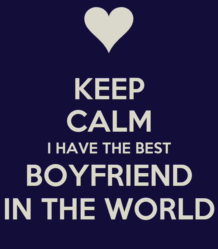 Have The Best Boyfriend In The World Quotes. QuotesGram