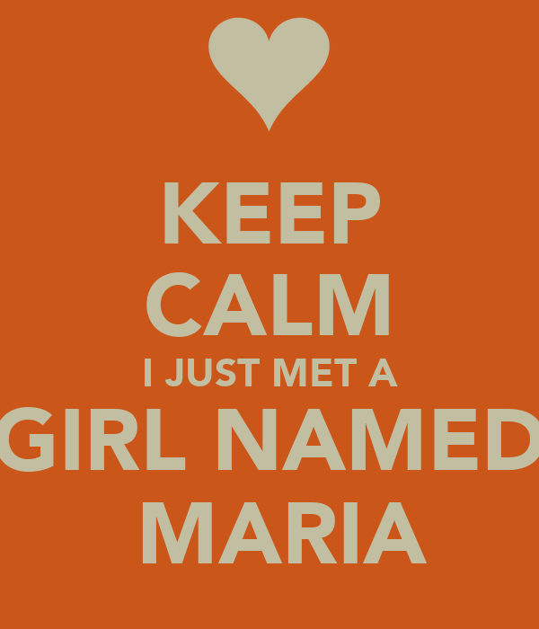 i meet a girl named maria