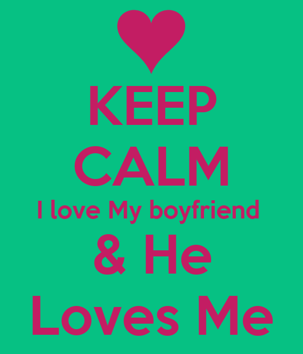 Me why boyfriend love does my Why Does