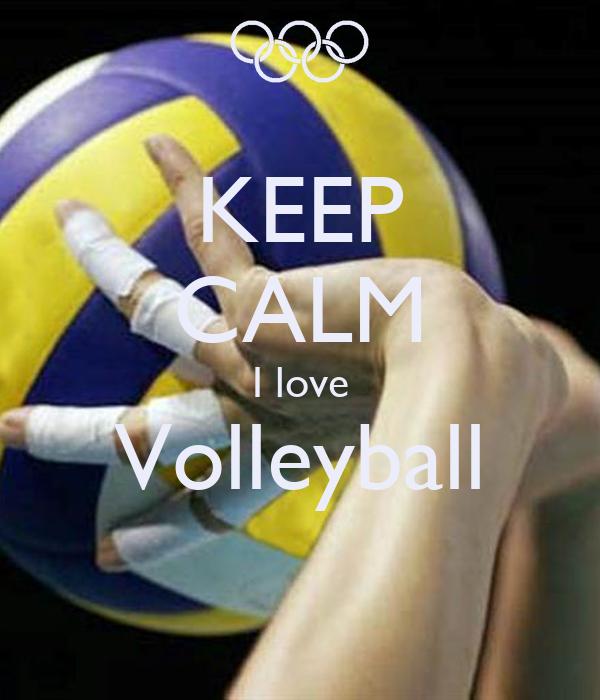 KEEP CALM I love Volleyball - KEEP CALM AND CARRY ON Image ...
