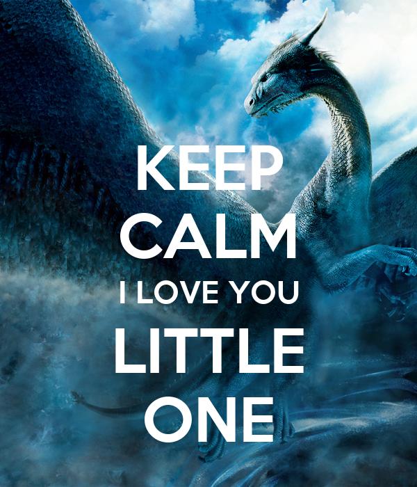 Keep Calm I Love You Little One Poster Deborahlambrecht Keep