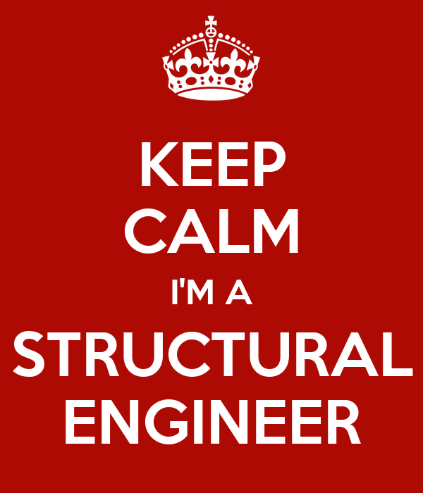 Keep Calm I 39 M A Structural Engineer Poster Sue Keep