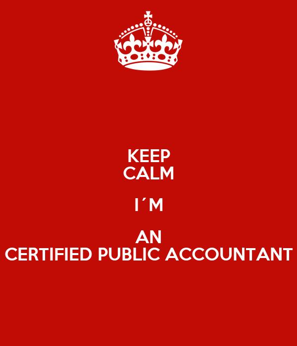 Certified Public Accountant Wallpaper Keep Calm I´m an Certified