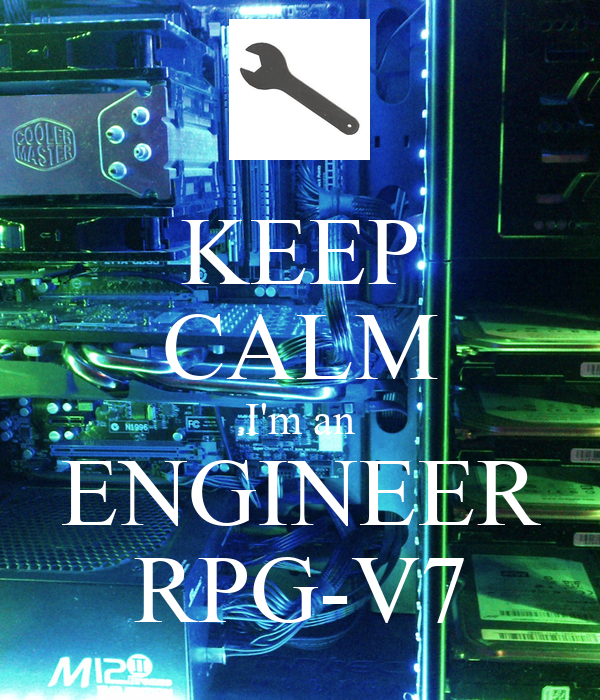 keep calm i 39 m an engineer rpg v7 poster chanco keep calm o matic. Black Bedroom Furniture Sets. Home Design Ideas