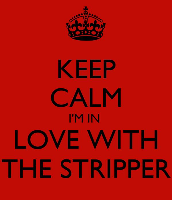 Im in love stripper video watch