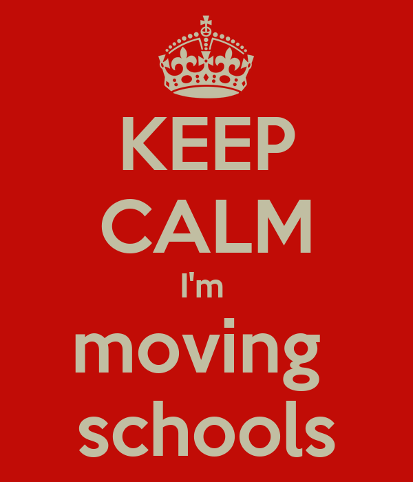 KEEP CALM I'm moving schools Poster | Barry | Keep Calm-o-Matic