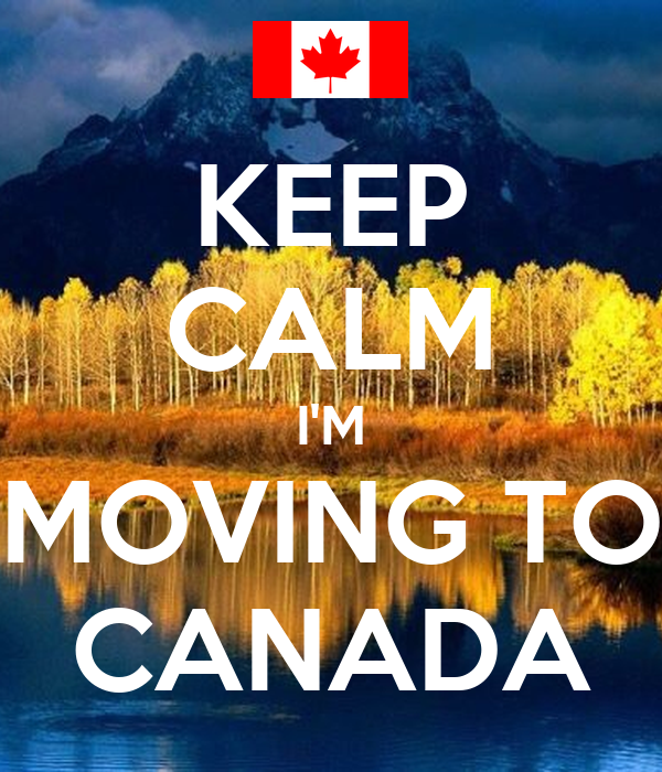 keep calm i m moving to canada poster mary keep calm o matic