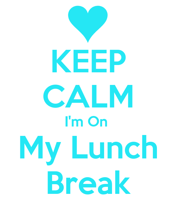 Image Gallery lunch break sign