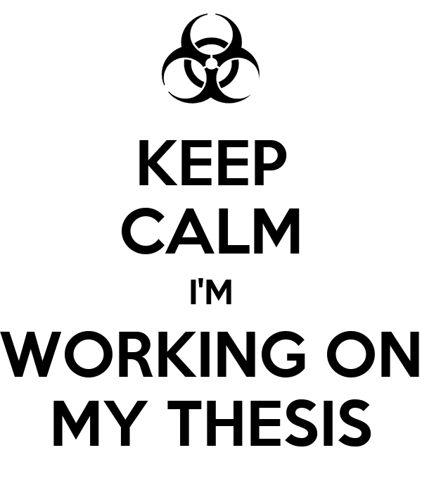 Working on my thesis