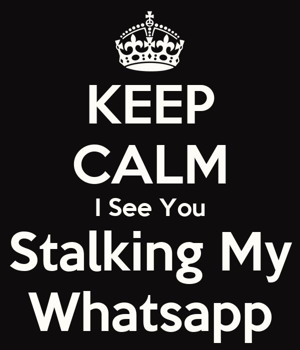 Stalking Whatsapp