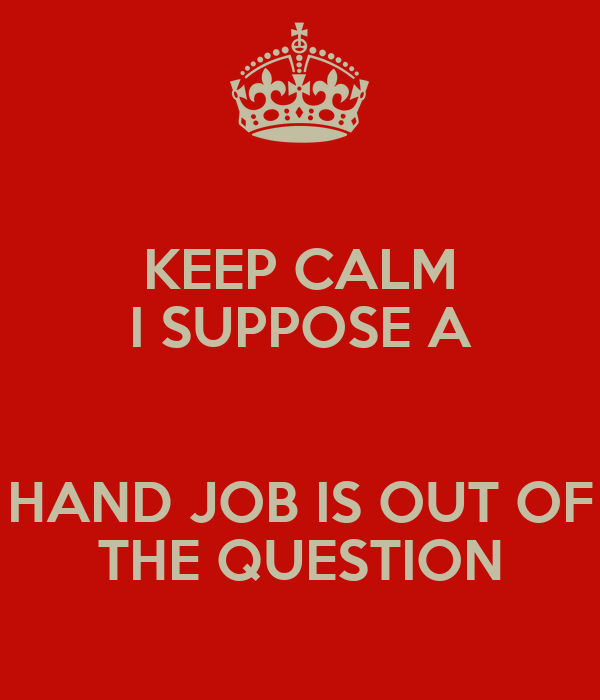 Question hand job