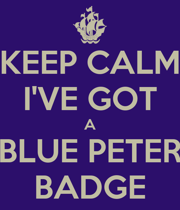 how to get a blue peter badge