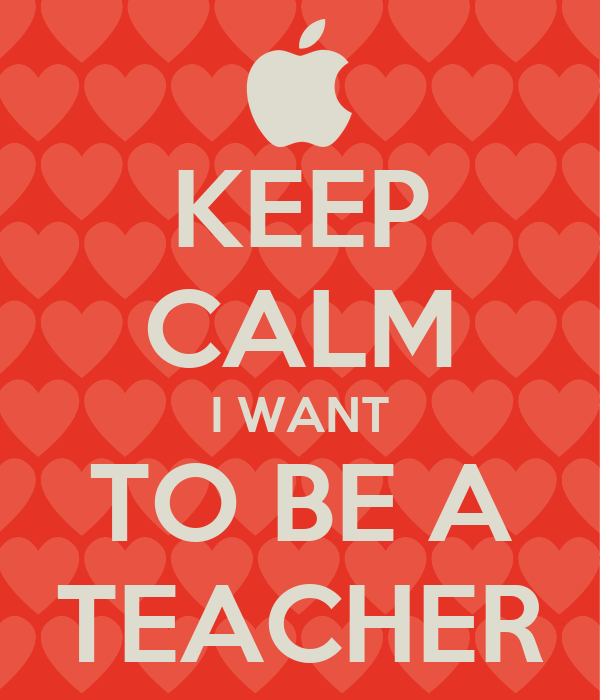 why i want to be a teacher udgereport web fc comwhy i chose to become ...