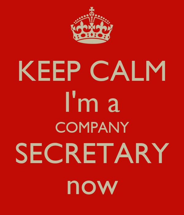 KEEP CALM I'm a COMPANY SECRETARY now Poster   Samar ...
