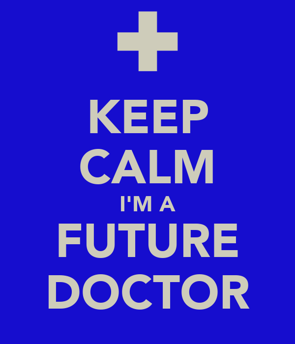 Future Doctor Wallpaper Keep Calm I'm a Future Doctor