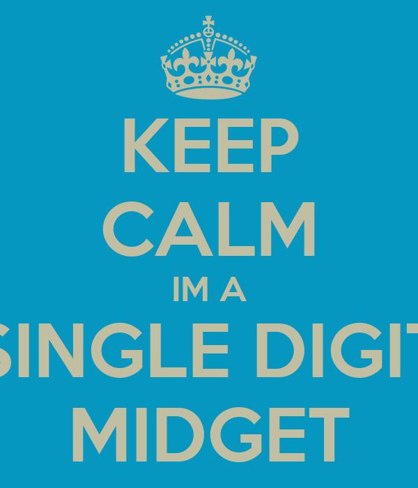 Single digit midget