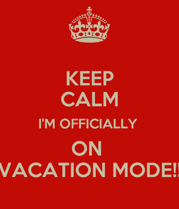 Image result for keep calm on vacation