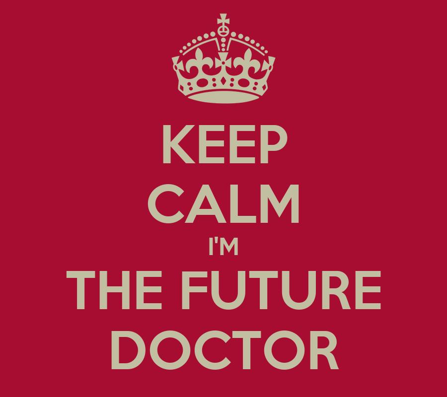 Future Doctor Wallpaper Calm I'm The Future Doctor