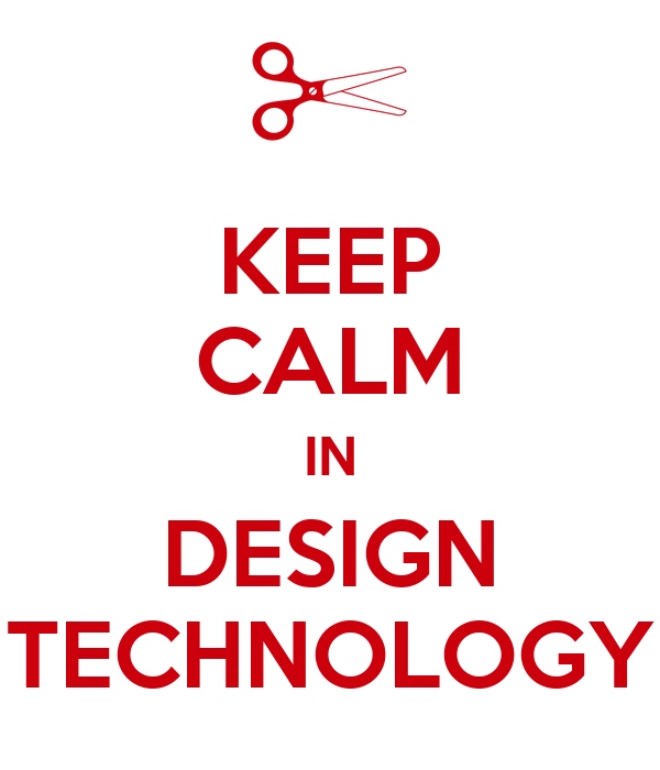 Keep calm in design technology poster awesome guy keep for Design teich