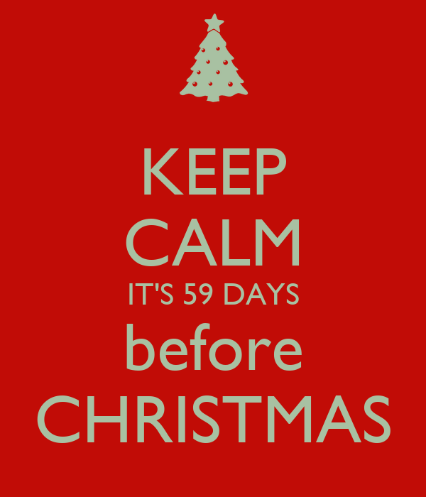 keep calm its 59 days before christmas
