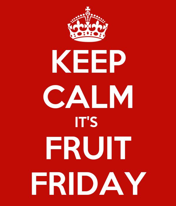 Image result for Fruit Friday