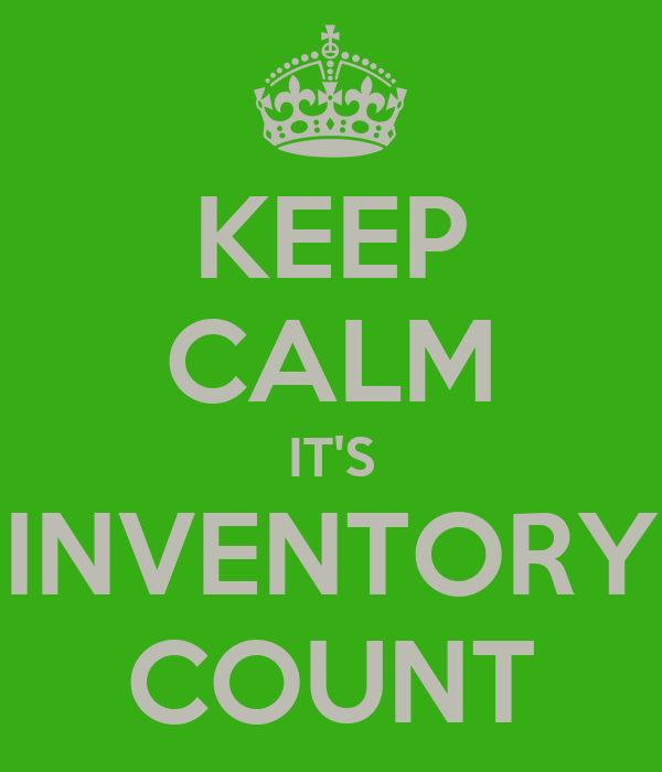 KEEP CALM IT'S INVENTORY COUNT Poster | Kev | Keep Calm-o-Matic