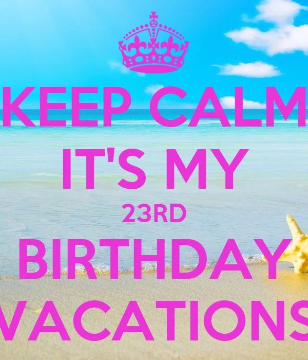 Birthday vacations