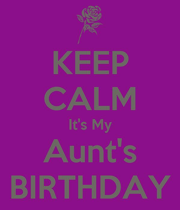 Happy Birthday Quotes For my Aunt It's my Aunt's Birthday